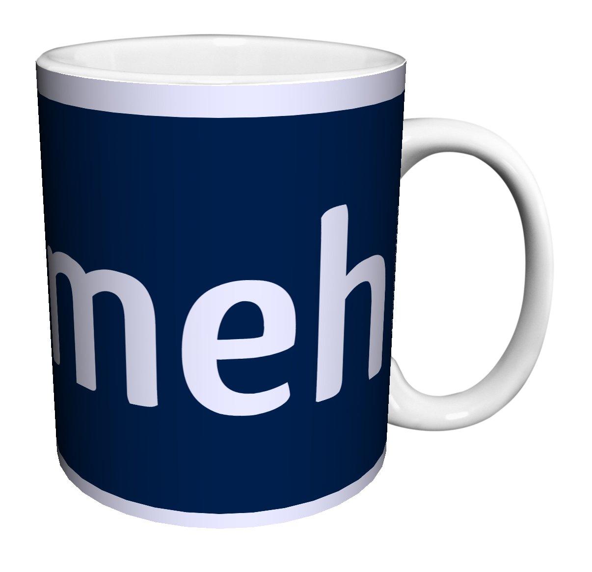 Snorg Tees Meh Novelty Lifestyle College Attitude Humor Ceramic Gift Coffee (Tea, Cocoa) 11 Oz. Mug