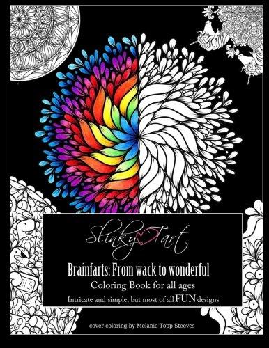 Slinky Tart: BrainFarts: from Wack to Wonderful... (Volume 3)