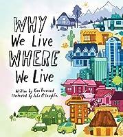Why We Live Where We