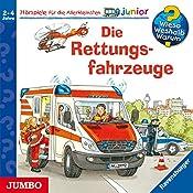 Die Rettungsfahrzeuge (Wieso? Weshalb? Warum? junior)   Andrea Erne, Wolfgang Metzger