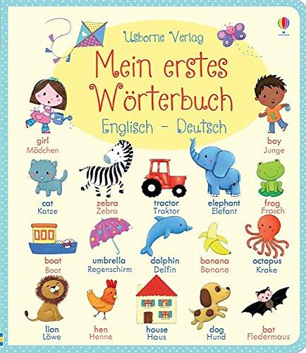 Mein erstes Wörterbuch: Englisch - Deutsch Gebundenes Buch – 1. November 2014 Felicity Brooks Rosalinde Bonnet Usborne Publishing 1782321640