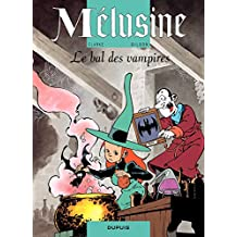 Mélusine – tome 2 - LE BAL DES VAMPIRES (French Edition)