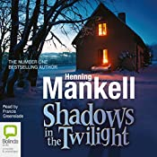 Shadows in the Twilight | Henning Mankell