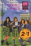 Troublemaker, Elle Wolfe, 0812510658