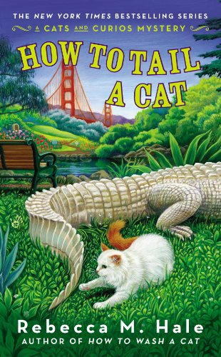 How to Tail a Cat (Cats and Curios Mystery Book 4)