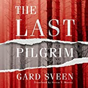 The Last Pilgrim: The Tommy Bergmann Series, Book 1 | Gard Sveen, Steven Murray - translator