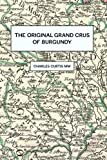 The Original Grands Crus of Burgundy