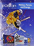 Science Fusion: Motion, Forces and Energy, Student Edition
