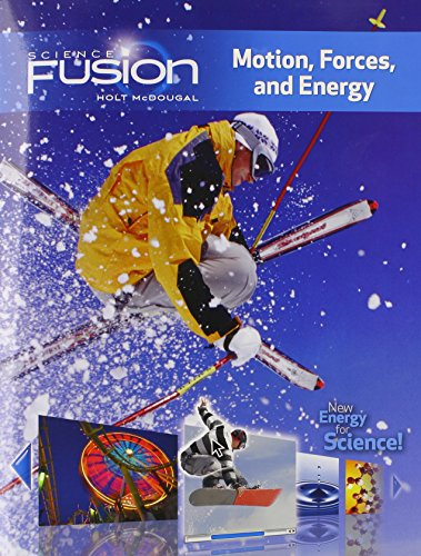 Science Fusion  Motion  Forces And Energy  Student Edition
