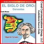 Cervantes: El siglo de oro [Cervantes: The Golden Age] | Frank Rivera