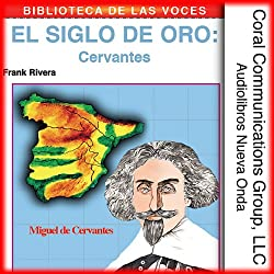 Cervantes: El siglo de oro [Cervantes: The Golden Age]