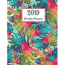 2019 Weekly Planner: 365 Dated Planner Schedule Organizer, 2019 Monthly Planner,52 weeks, 12 Month Calendar, Appointment Notebook, To Do List