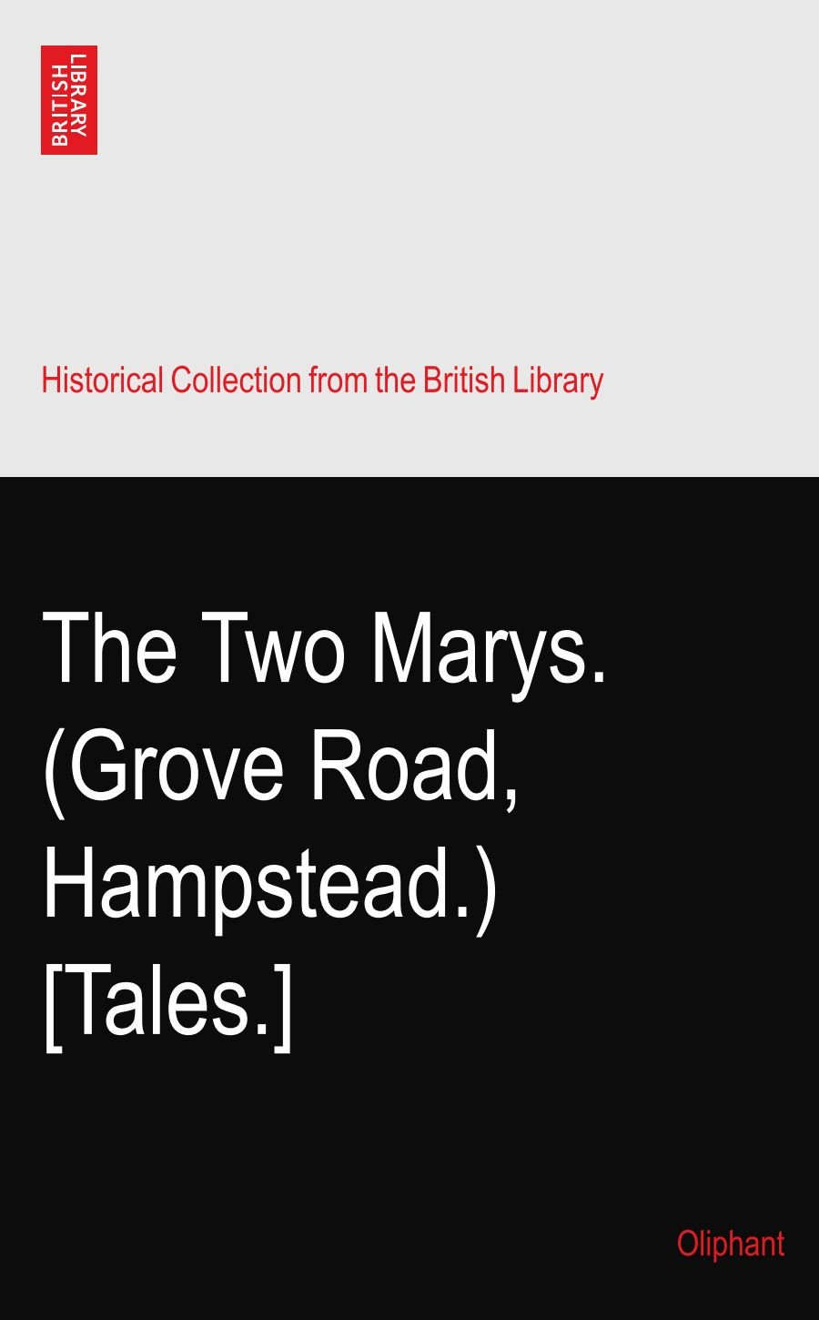 The Two Marys. (Grove Road, Hampstead.) [Tales.] pdf