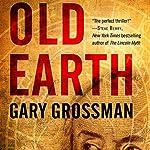 Old Earth | Gary Grossman
