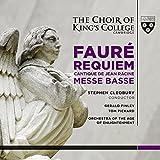 Faure: Requiem, Messe Basse, Cantique De Jean Racine