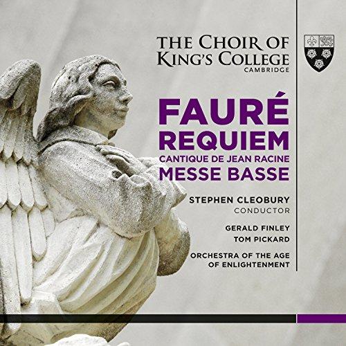 Fauré: Requiem, Messe Basse, Cantique de Jean Racine