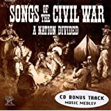 Songs of the Civil War: A Nation Divided