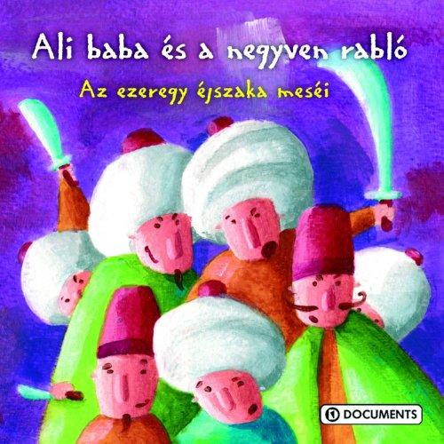 Ali Baba és a 40 rabló (Az ezeregy éjszaka meséi)