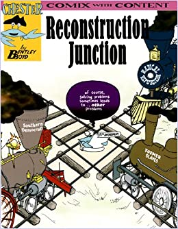 Written by Bentley Boyd: Reconstruction Junction (Chester the ...