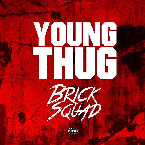 Brick Sqaud [Explicit]