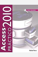 Access 2010 Práctico (Spanish Edition) Paperback