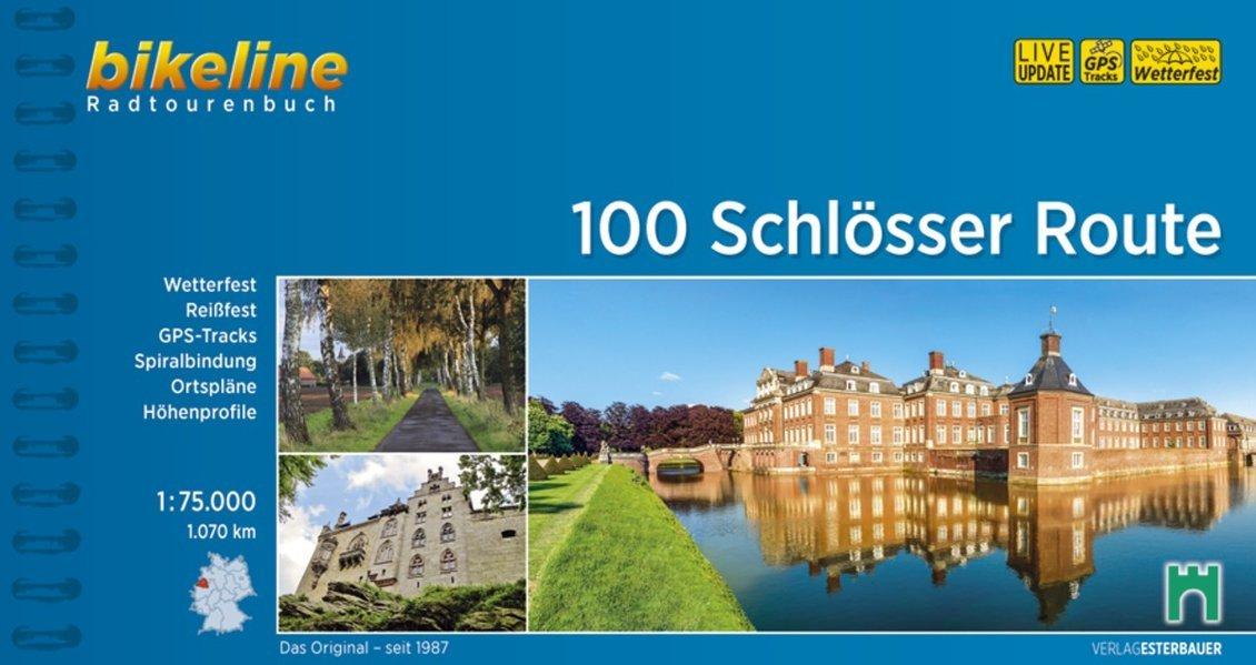 Bikeline Radtourenbuch, 100 Schlösser Route, 1:75.000, 1050 km, wetterfest/reißfest, GPS-Tracks Download Spiralbindung – 2012 Esterbauer 100 Schlösser Route wetterfest/reißfest 3850000478