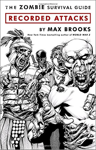 Book cover from The Zombie Survival Guide: Recorded Attacks by Max Brooks