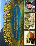 Mastering the World of Herbs, Leilah, 1494477432