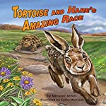 Tortoise and Hare's Amazing Race | Marianne Berkes