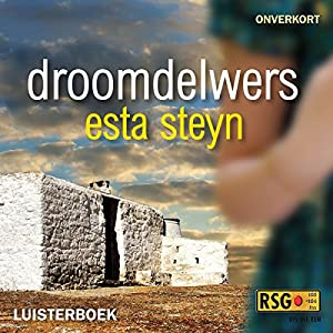 Droomdelwers [Dream Diggers] Audiobook