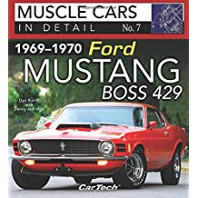 1969-1970 Ford Mustang Boss 429: Muscle Cars in Detail No. 7