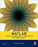 img - for Matlab: A Practical Introduction to Programming and Problem Solving book / textbook / text book