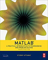 MATLAB: A Practical Introduction to Programming and Problem Solving, Fourth Edition, winner of a 2017 Textbook Excellence Award (Texty), has been updated to reflect the functionality of the current version of MATLAB, including the new H2 Grap...