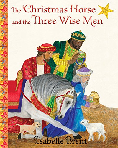 The Christmas Horse and the Three Wise Men ()