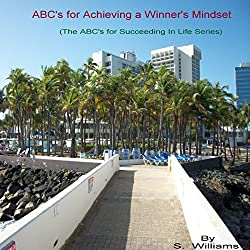 ABCs for Achieving a Winner's Mindset