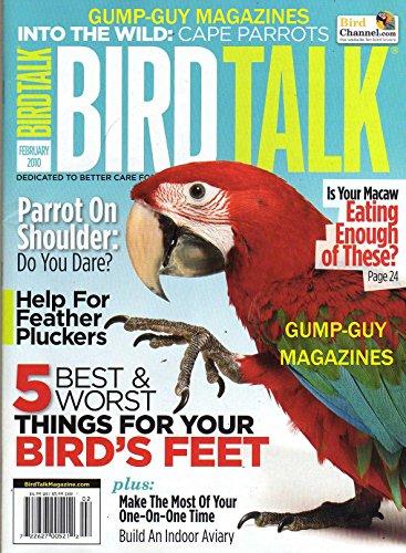 Bird Talk February 2010 Magazine Cape Parrots McCaw Build An Indoor Aviary Bird's Feet Help For Feather Pluckers