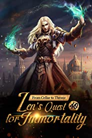 From Cellar to Throne: Zen's Quest for Immortality 40: Driven Mad (Tempered into a Martial Master: A Cultivation Series) (Eng