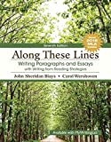 Along These Lines: Writing Paragraphs and Essays with Writing from Reading Strategies, MLA Update (7th Edition)