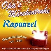 Rapunzel (Opa's Märchentruhe) |  N.N.