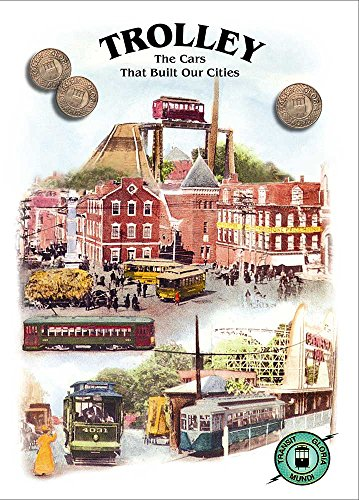City Trolley - Trolley The Cars That Built Our Cities