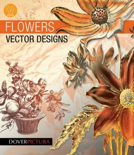 Flowers Vector Designs (Dover Pictura Electronic Clip Art)