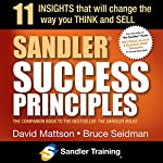 Sandler Success Principles: 11 Insights That Will Change the Way You Think and Sell | Bruce Seidman,David Mattson