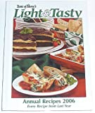 Taste of Home's Light and Tasty Annual Recipes 2006, Julie Schnittka, 0898214947