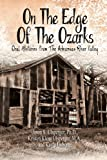 On the Edge of the Ozarks, Jason S. Ulsperger and Kristen Ulsperger M.A., 1493119729
