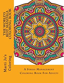 the worlds best mandala coloring book a stress management coloring book for adults