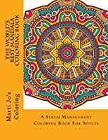 1: The World's Best Mandala Coloring Book: A Stress Management Coloring Book For Adults