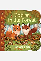 Babies in the Forest Chunky Lift-a-Flap Board Book (Babies Love) Board book