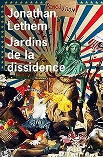 Jardins de la dissidence, Lethem, Jonathan