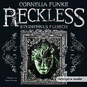 Steinernes Fleisch (Reckless 1)   Cornelia Funke