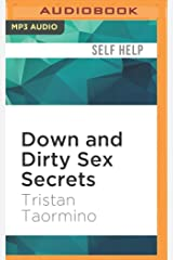 Down and Dirty Sex Secrets: The New and Naughty Guide to Being Great in Bed MP3 CD